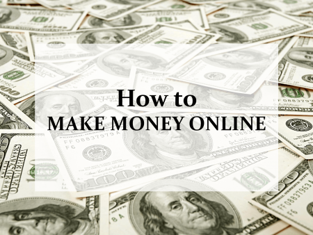 Top 3 Ways To Make Money Online